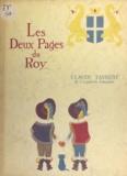 Claude Farrère et Pierre Fornairon - Les deux pages du Roy.