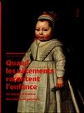 Claude Fauque - Quand les vêtements racontent l'enfance - Un voyage à travers des siècles de peinture.
