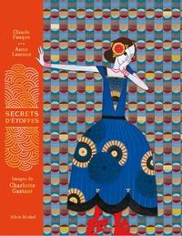 Claude Fauque et Anne Lascoux - Secrets d'étoffes.
