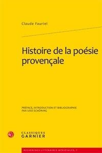 Claude Fauriel - Histoire de la poésie provençale - Pack 3 volumes.