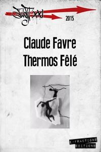 Claude Favre - Thermos fêlé.
