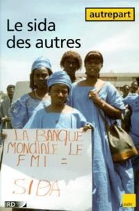 Sennaestube.ch AUTREPART N° 12 : LE SIDA DES AUTRES. Constructions locales et internationales de la maladie Image