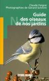 Claude Feigné - Guide des oiseaux de nos jardins.