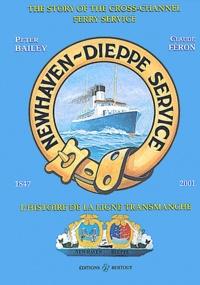 Lesmouchescestlouche.fr Newhaven-Dieppe service. L'histoire de la ligne Transmanche 1847-2001 : The History of the Cross-Channel Ferry Service Image