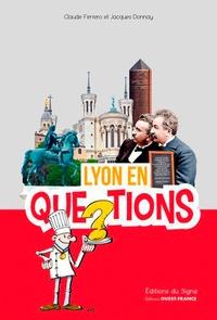 Claude Ferrero et Jacques Donnay - Lyon en questions.