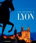 Claude Ferrero - Une journée à Lyon.