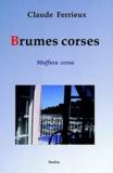 Claude Ferrieux - Brumes corses.
