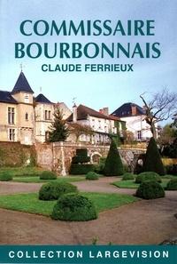 Claude Ferrieux - Commissaire Bourbonnais.