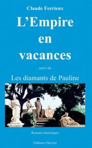 Claude Ferrieux - L'Empire des vacances.