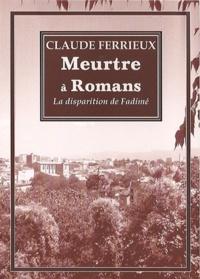 Claude Ferrieux - Meurtre à Romans.