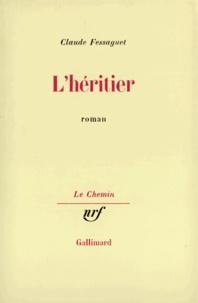 Claude Fessaguet - L'Héritier.