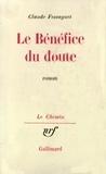 Claude Fessaguet - Le bénéfice du doute.