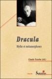 Claude Fierobe - Dracula - Mythe et métamorphoses.