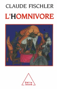 Claude Fischler - Homnivore (L') - Sur les fondamentaux de la biologie et de la philosophie.