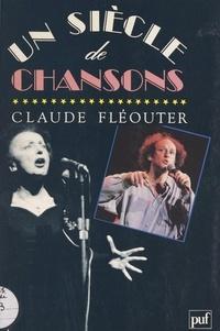 Claude Fléouter et  Collectif - Un siècle de chansons.