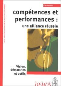 Compétences et performances : une alliance réussie - Claude Flück |