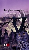 Claude Forand - Le pire vampire.