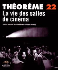 Claude Forest et Hélène Valmary - La vie des salles de cinéma.