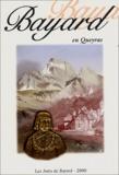 Claude Forget et  Collectif - Bayard en Queyras - Actes de rencontres Bayard 2000.
