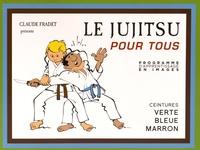 Claude Fradet - Le Jujitsu pour tous - Tome 2, Ceintures verte, bleue, marron.