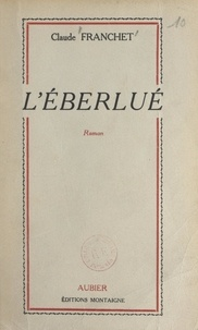 Claude Franchet - L'éberlué.