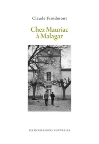 Claude Froidmont - Chez Mauriac à Malagar.