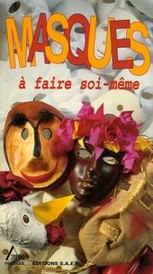 Claude Fromenty - Masques à faire soi-même.
