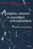 Claude Fuilla et Patrick Hertgen - Analgésie, sédation et anesthésie préhospitalières.