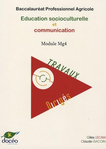 Claude Gacoin - Education socioculturelle MG4 Bac Pro - Travaux dirigés.