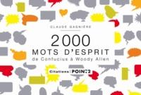 Claude Gagnière - 2000 mots d'esprit.