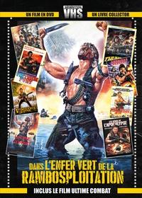 Claude Gaillard - Dans l'enfer vert de la rambosploitation - Avec le film Ultime Combat. 1 DVD
