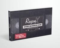 Claude Gaillard et Disez guillaume Le - Rayon X - Rembobinez les années folles de la VHS pour adultes.