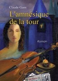 Claude Gans - L'Amnésique de la Tour.