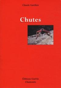 Claude Gardien - Chutes.