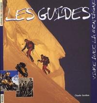 Claude Gardien - Les guides de haute montagne.