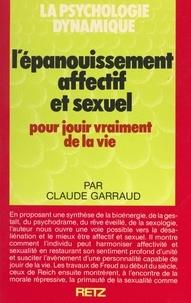 Claude Garraud et Jacques Mousseau - L'épanouissement affectif et sexuel.