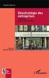 Claude Garrier - Géostratégie des entreprises - Propositions pour la zone OHADA.
