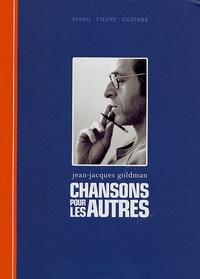 Claude Gassian - Jean-Jacques Goldman - Chansons pour les autres.