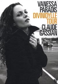 Claude Gassian - Vanessa Paradis - Divinidylle Tour.