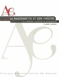 """Claude Gaudin - La marionnette et son théâtre - Le """"Théâtre"""" de Kleist et sa postérité."""