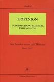 Claude Gauvard - L'Opinion : information, rumeur, propagande - Les Rendez-vous de l'Histoire, Blois 2007.