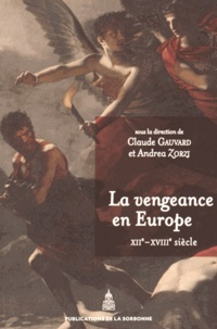 Openwetlab.it La vengeance en Europe (XIIe-XVIIIe siècle) Image
