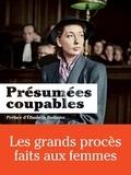 Claude Gauvard - Présumées coupables - Les grands procès faits aux femmes.