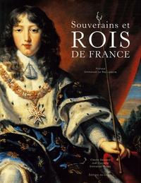 Claude Gauvard et Joël Cornette - Souverains et Rois de France.