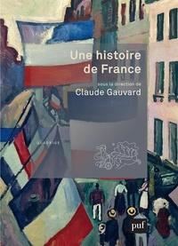 Claude Gauvard - Une histoire de France.