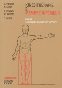 Galabria.be Kinésithérapie - Tome 2, Membre inférieur, bilans, techniques passives et actives Image