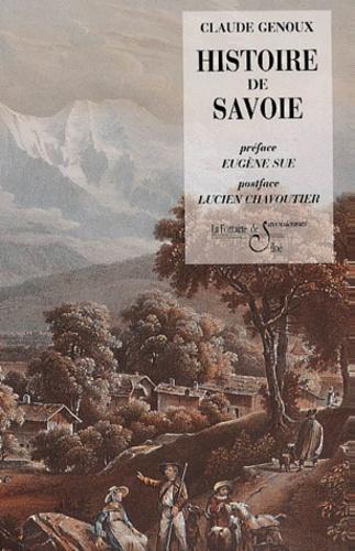 Claude Genoux - Histoire de Savoie. - De la domination romaine jusqu'à nos jours....
