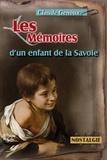 Claude Genoux - Les Mémoires d'un enfant de la Savoie.