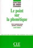 Claude Germain et Johanne-S Bourdages - Le point sur la phonétique.