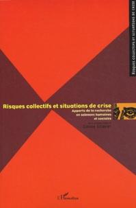 Claude Gilbert - Risques collectifs et situations de crise - Apports de la recherche en sciences humaines et sociales.